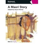 A Maori Story (Richmond Primary Readers 6 Flyers/Ket with CD)