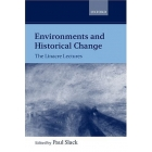 Environments and historical change (The Linacre Lectures)