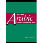 Using Arabic. A guide to contemporary usage