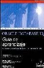Oracle Database 10g. Guía de aprendizaje