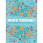 Why think? Philosophical play from 3-11