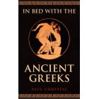 In bed with the ancient greeks: sex and sexuality in ancient Greece