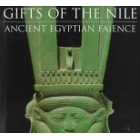 Gifts of the nile. Ancient egyptian faience