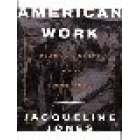 American work. Four centuries of black and white labor