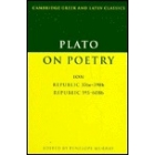 Plato on poetry. Ion, Republic 376 a - 398 b., republic 595 a - 608 b