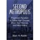 Second metropolis (Pragmatic pluralism in Guilded Age Chicago, Silver Age Moscow, and Meiji Osaka)
