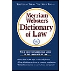 Merriam-Webster's : dictionary of Law