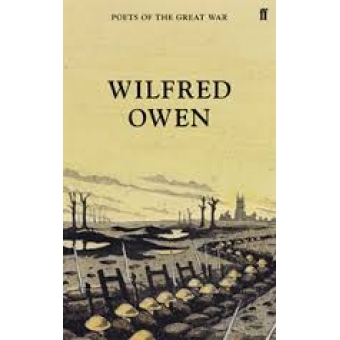 Wilfred Owen (Poets of the Great War)