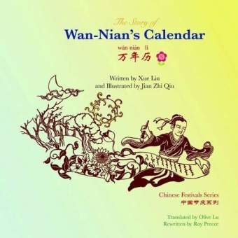 The Story of Wan-Nian's Calendar  (Bilingüe inglés-chino)  + Audio Cd