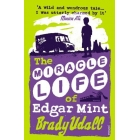 The Miracle Life of Edgard Mint
