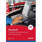 Visuelles Fachwörterbuch Kfz-Mechatronik. Con File audio per il download