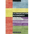 La financiación autonómica. Claves para comprender un (interminable) debate