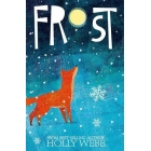 Frost. Winter Animal Stories