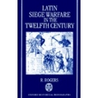 Latin siege warfare in the tewelfth century