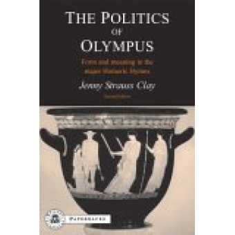 The politics of Olympus: form and meaning in the major homeric hymns