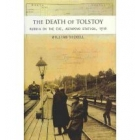 The death of Tolstoy: Russia on the eve, Astapovo station, 1910