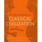 The Oxford companion to classical civilization (New edition)