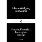 Sketchy, Doubtful, Incomplete Jottings (Little Black Classics #36)