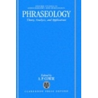 Phraseology. Theory, analysis and applications