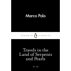 Travels in the Land of Serpents and Pearls (Little Black Classics #16)