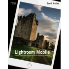 Lightroom Mobile. Toda la potencia de Lightroom en los dispositivos móviles