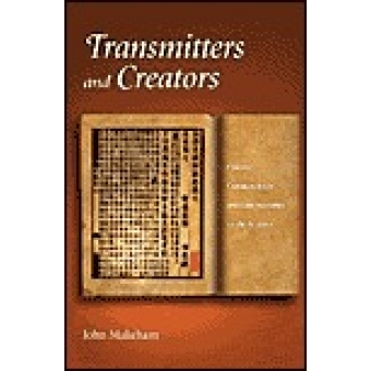 Transmitters and creators: chinese commentators and commentaries on the