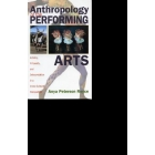 Anthropology of performing arts: artistry, virtuosity and interpretation in a cross-cultural perspective