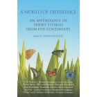A World of Difference. An Anthology of Short Stories from Five Continents
