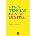 Resistencias con lo digital