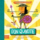 Little Master Cervantes. Don Quixote (Babylit Spanish Primer)