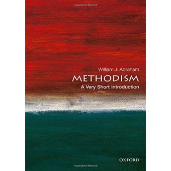 Methodism: A Very Short Introduction (Very Short Introductions)