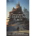 A Darkling Plain - Book 4 (Mortal Engines Quartet)