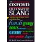 The Oxford dictionary of Slang