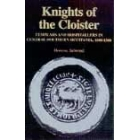 Knights of the cloister (Templars and Hospitallers in central-southern Occitania 1100-1300)