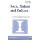 Race, nature and culture. An anthropological perspective