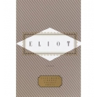 Eliot: Poems and Prose (Everyman's Library Pocket Poets)
