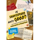 Is Shakespeare any good? (and other questions on how to evaluate literature)