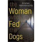 The Woman Who Fed the Dogs