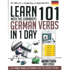Learn 101 German Verbs in 1 Day (Learnbots)