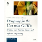 Designing for the user with OVID: Bridging user interface design and s