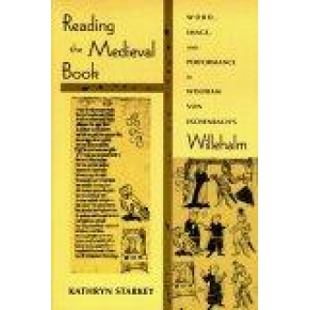 Reading the medieval book: word, image, and performance in Wolfram von Eschenbach's