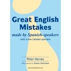 Great English Mistakes made by Spanish-speakers- with a few Catalan specials