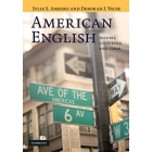 American English.History, Structure, and Usage