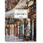 Massimo Listri. The World's Most Beautiful Libraries (Edición plurilingüe: alemán, francés, inglés)