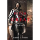 Peter the Great (His life and world)