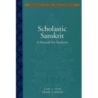 Scholastic sanskrit: a manual for students