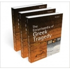 The encyclopedia of greek tragedy (3vols. set)