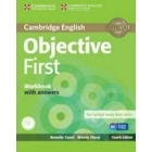 Objective First for Spanish Speakers. 4th Ed. Workbook with answers with Audio CD.