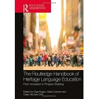 The Routledge Handbook of Heritage Language Education: From Innovation to Program Building (Routledge Handbooks in Linguistics)