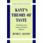 Kant's theory of taste (A reading of the 'Critique of aesthetic judgement')